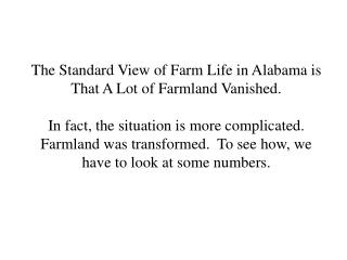 Table 1.  Land In Farms (in acres, all numbers x 1000)