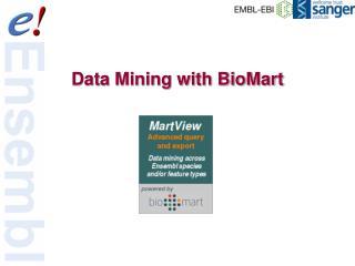 Data Mining with BioMart
