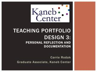 Teaching Portfolio Design 3:  Personal Reflection and Documentation