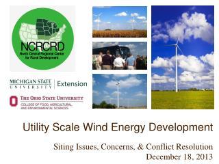 Utility Scale Wind Energy  Development
