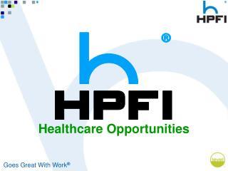 Healthcare Opportunities