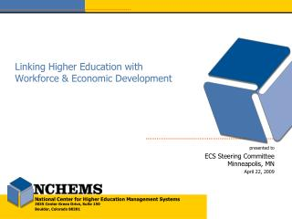 Linking Higher Education with Workforce & Economic Development