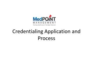 Credentialing Application and Process