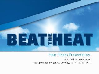 Heat Illness Presentation