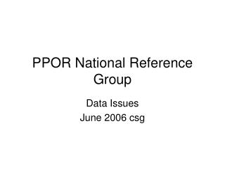 PPOR National Reference Group