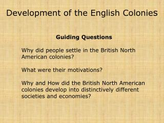 Development of the English Colonie s