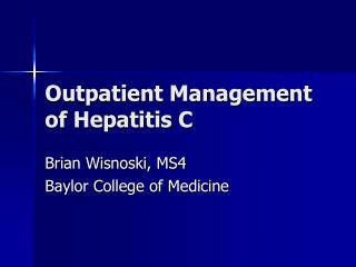 Outpatient Management of Hepatitis C