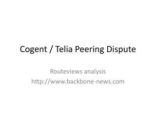 Cogent / Telia Peering Dispute