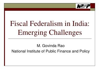 Fiscal Federalism in India: Emerging Challenges