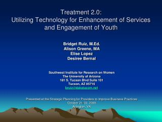 Treatment 2.0:   Utilizing Technology for Enhancement of Services and Engagement of Youth