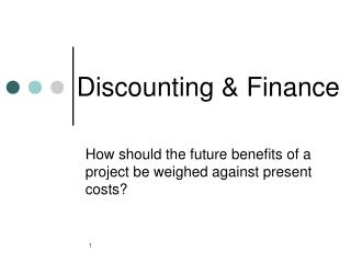 Discounting & Finance