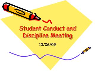 Student Conduct and Discipline Meeting