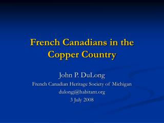 French Canadians in the Copper Country