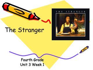 Fourth Grade Unit 3 Week 1