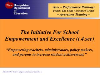 i4see – Performance Pathways  Follow The Child Assistance Center -- Awareness Training --