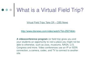 What is a Virtual Field Trip?