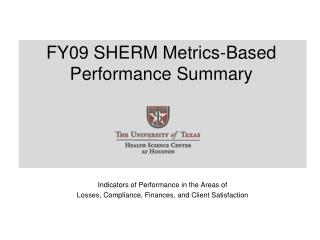 FY09 SHERM Metrics-Based Performance Summary
