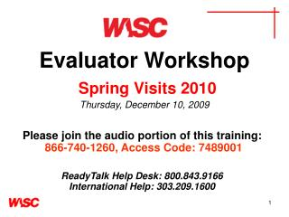 Evaluator Workshop Spring Visits 2010 Thursday, December 10, 2009