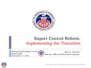 Export Control Reform: Implementing the Transition