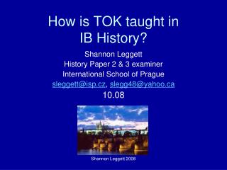 How is TOK taught in  IB History?