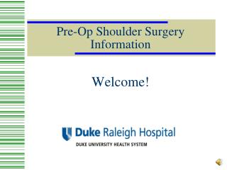 Pre-Op Shoulder Surgery Information