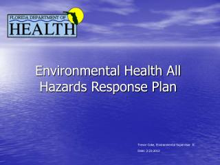 Environmental Health All Hazards Response Plan