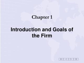 Chapter 1 Introduction and Goals of the Firm