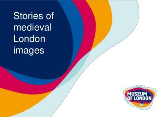 Stories of medieval London images