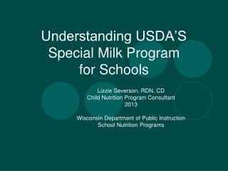 Understanding USDA'S  Special Milk Program for Schools