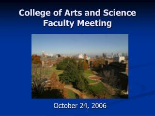 College of Arts and Science Faculty Meeting