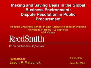 Presented by Jason P. Matechak