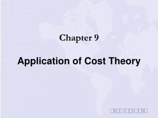 Chapter 9 Application of Cost Theory