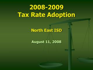 2008-2009 Tax Rate Adoption