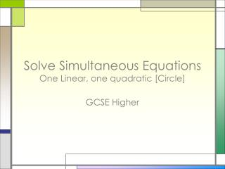 Solve Simultaneous Equations One Linear, one quadratic [Circle]