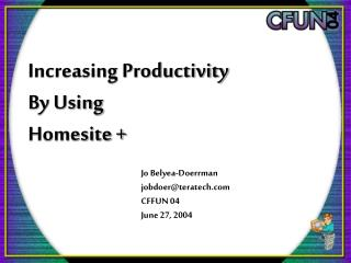 Increasing Productivity By Using Homesite +
