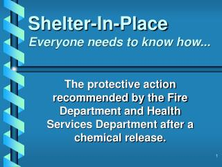 Shelter-In-Place Everyone needs to know how...