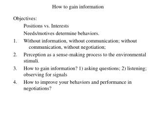 How to gain information