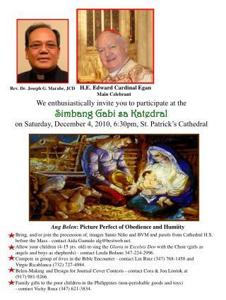 H.E. Edward Cardinal Egan Main Celebrant