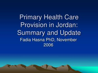 Primary Health Care Provision in Jordan: Summary and Update