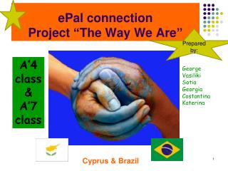 """ePal connection Project """"The Way We Are"""""""