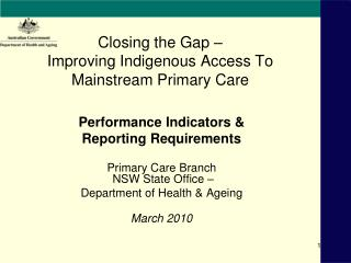 Closing the Gap –  Improving Indigenous Access To Mainstream Primary Care