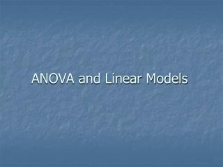 ANOVA and Linear Models