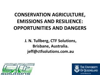 Conservation Agriculture, Emissions and Resilience: Opportunities and Dangers