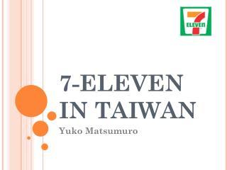 7-ELEVEN IN TAIWAN