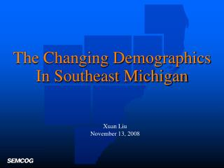 The Changing Demographics In Southeast Michigan