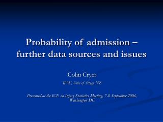Probability of admission – further data sources and issues