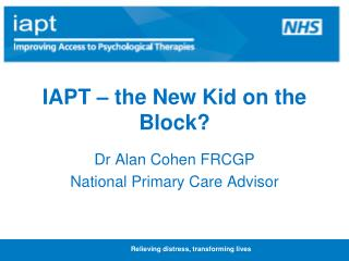 IAPT – the New Kid on the Block?