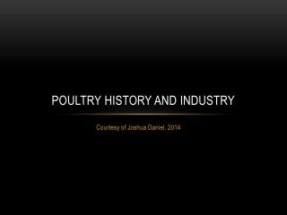 Poultry History and Industry