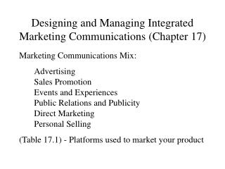 Designing and Managing Integrated Marketing Communications (Chapter 17)