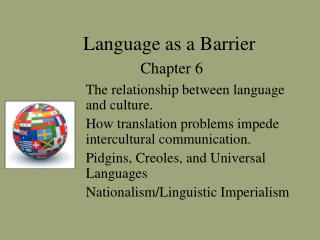 Language as a Barrier  Chapter 6